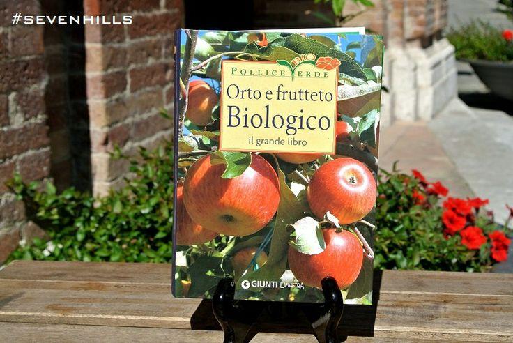 """Pollice bio verde """"Orto e frutteto biologico. il grande libro"""" Giunti Demetra  #sevenhills #macerata #marche #giuntidemetra #libri #orto #frutteto #cibilibrivini"""