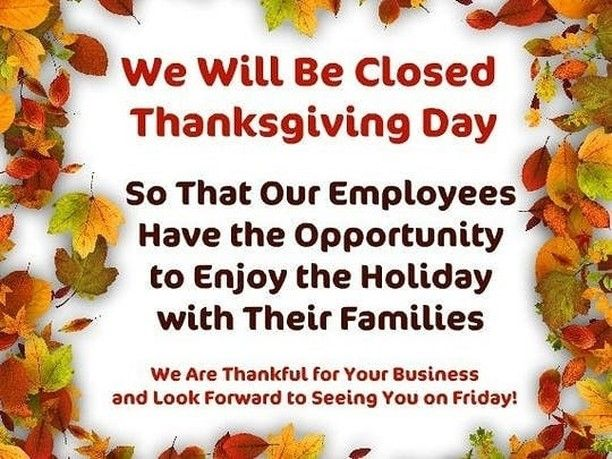 Office Closure Announcement For Thankgiving Day In 2020 Thanksgiving Signs Closed For Thanksgiving Sign Thanksgiving Printables