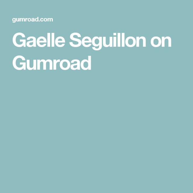 Gaelle Seguillon on Gumroad