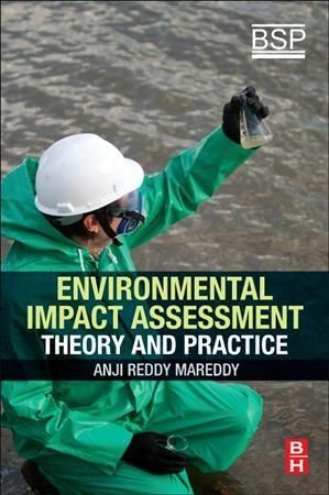 Environmental Impact Assessment: Theory and Practice