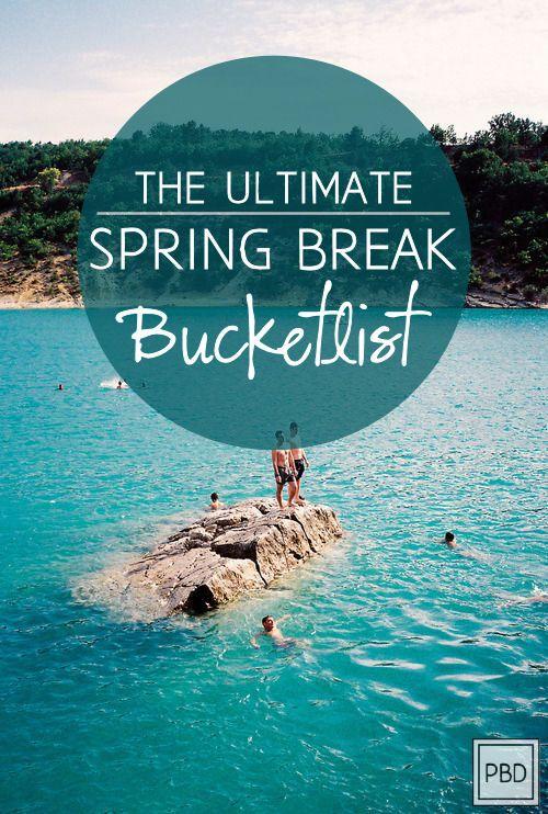 The ULTIMATE Spring Break Bucket List   Progression By Design