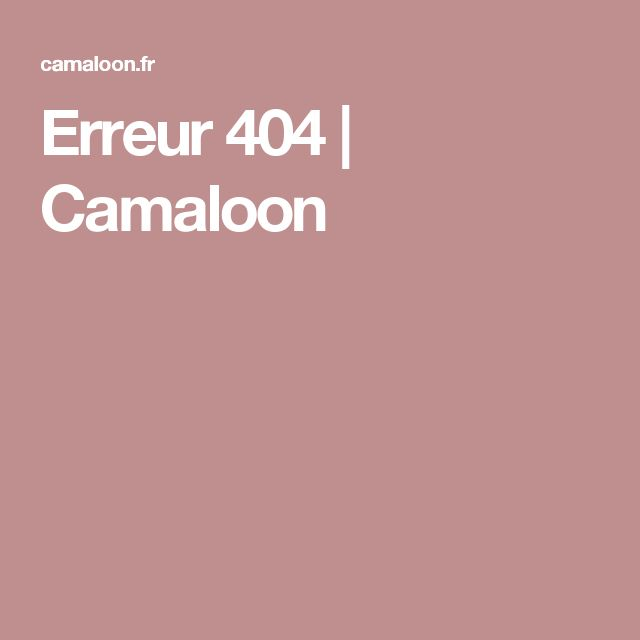 Erreur 404   Camaloon