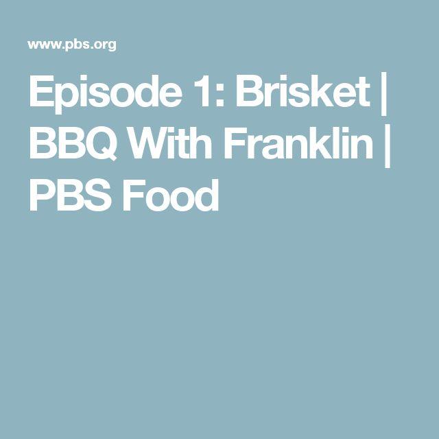 Episode 1: Brisket   BBQ With Franklin   PBS Food