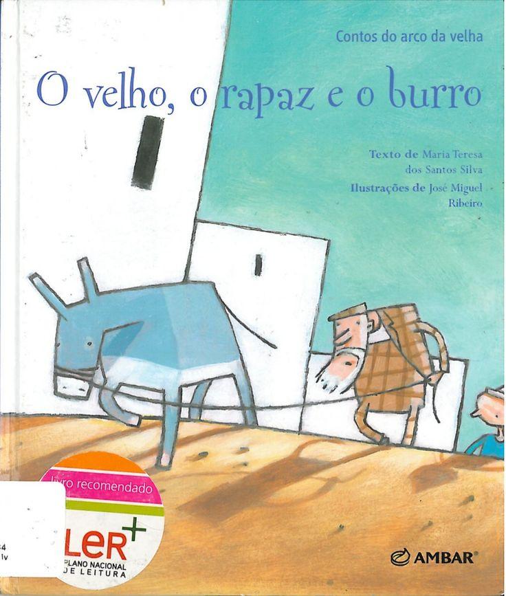 The + old-o_rapaz_e_o_burro por beebgondomar via slideshare   – Histórias