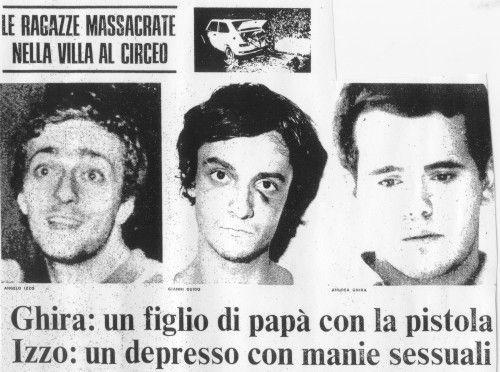 Nel massacro del Circeo vengono torturate Donatella Colasanti e Rosaria Lopez (che morirà). I responsabili sono Angelo Izzo, Andrea Ghira e Gianni Guido