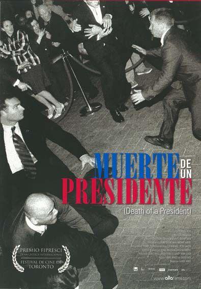 """Muerte de un presidente (2006) """"Death of a President"""" de Gabriel Range - tt0853096"""