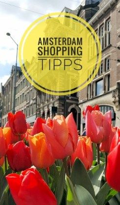 Städtereise - Amsterdam. Hier findest du Tipps für Shopping und Ideen für Mitbringsel aus Amsterdam.