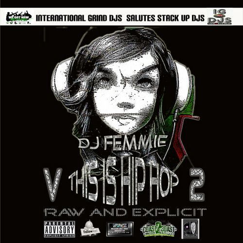 THIS IS HARDCORE HIP HOP AT ITS BEST WITH THE BEST OF THE MAJOR ARTISTS AND THE BEST INDY ARTISTS ON THE SCENE. ENJOY THE MIX TAPE FROM DJ FEMMIE WE KEEP IT 100.Waka Flocka,  Young Jeezy , Freddie Gibbs,  JW,  Illaj, Papoose, Drumma Boy , Gucci Mane, Tity Boi, Sutter Kain, Donnie Dark, Finale (Stack Up), LMNOP,  Brisco, Korleon , Big Krit, Waka Flocka, Lil Issue, Ron Browz, Kalibur, FIA, Kenny Ali,  JTRIP, Young Buck, J.Dough, Jay Mel, Blaze, X, Jay Da Kidd, Conn Artists,  Spacebar…