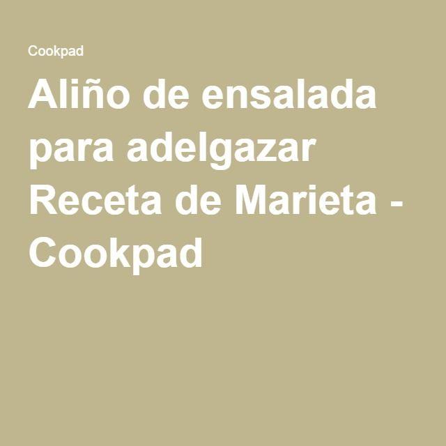 Aliño de ensalada para adelgazar Receta de Marieta - Cookpad