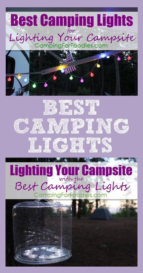 Lighting Your Campsite With The Best Camping Lights Light Pollution Is A Problem In Many Urban Areas Getting Away To Experience Natural Darkness