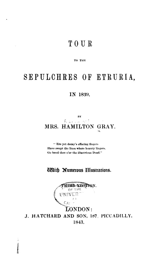 """Tour to the sepulchres of Etruria in 1839"" - di Mrs Hamilton Gray - London, 1843"