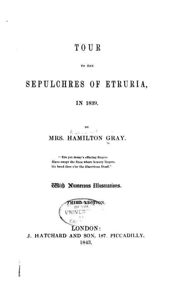 """Tour to the sepulchres of Etruria in 1839"" - di Mrs Hamilton Gray - London, 1843"