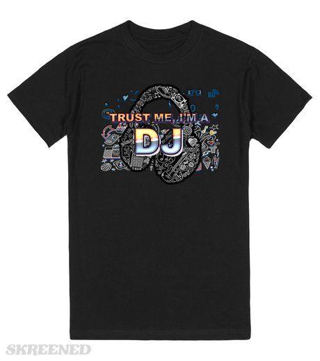 Trust Me, I'm a DJ | For All so called Djs  #Skreened