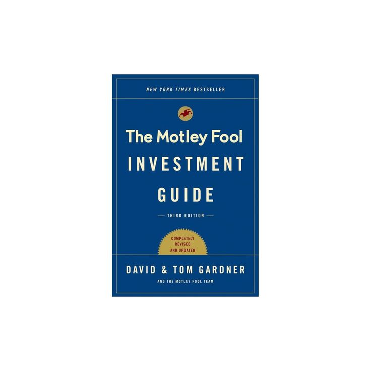 Motley Fool Investment Guide : How the Fools Beat Wall Street's Wise Men and How You Can Too (Paperback)