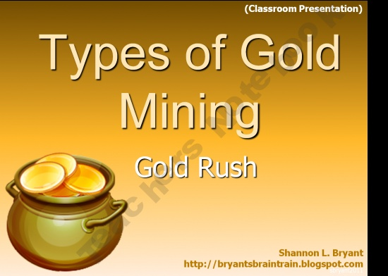 Types of Gold Mining Power Point