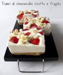 Risultati immagini per cheesecake ricotta