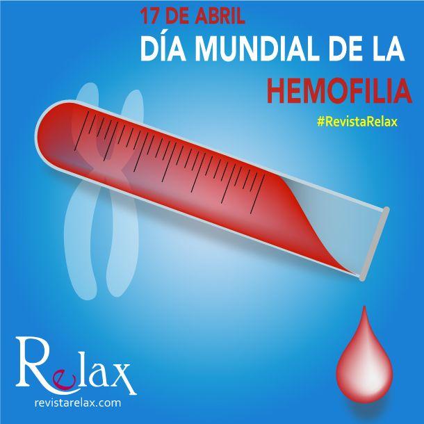 Revista Relax - Día Mundial de la Hemofilia