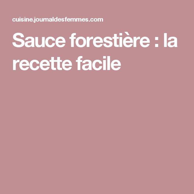 Sauce forestière : la recette facile
