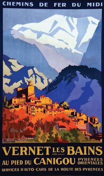 Vintage Railway Travel Poster - Vernet Les Bains au Pied du Canigou - Pyrénées Orientales - France - 1930.