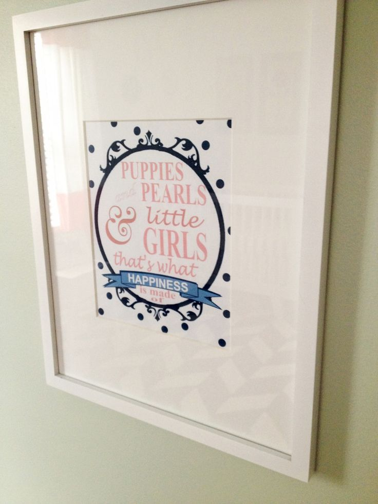 """Puppies, Pearls and Little Girls"" - adorable nursery wall art! #nursery: Framed Quotes, Wall Decorations, Frames Quotes"