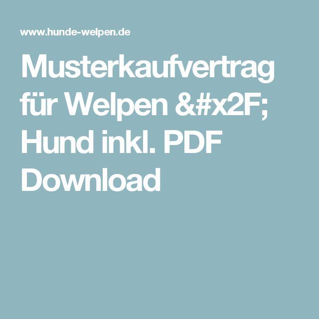 Musterkaufvertrag für Welpen / Hund inkl. PDF Download