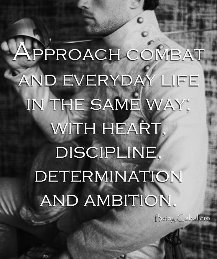 Approach combat and everyday life in the same way; with heart, discipline, determination, and ambition. Being Caballero