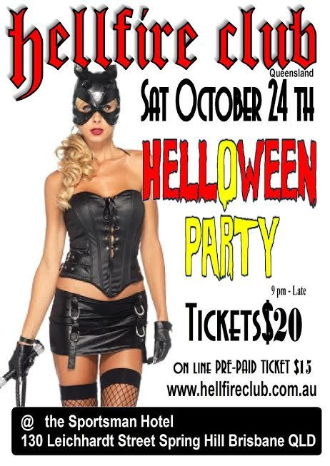 Brisbane Hell-O-Ween: 24th October at the Sportsman Hotel. http://buff.ly/1LkX61i