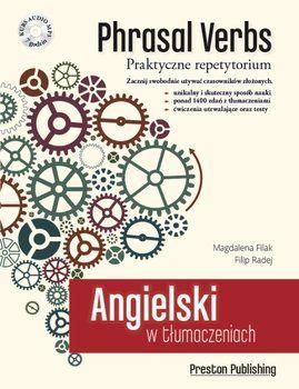 Angielski w tłumaczeniach. Phrasal verbs. Praktyczne repetytorium + CD-Filak Magdalena, Radej Filip