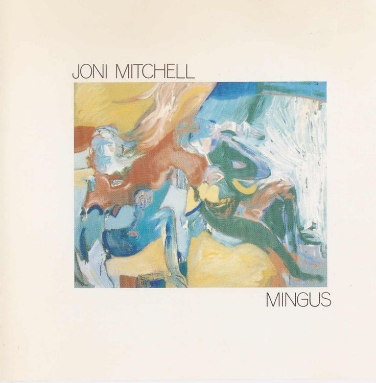 """Joni Mitchell added lyrics to the song """"Goodbye Pork Pie Hat"""" for her album Mingus, which was recorded in collaboration with Mingus during the months before his death."""