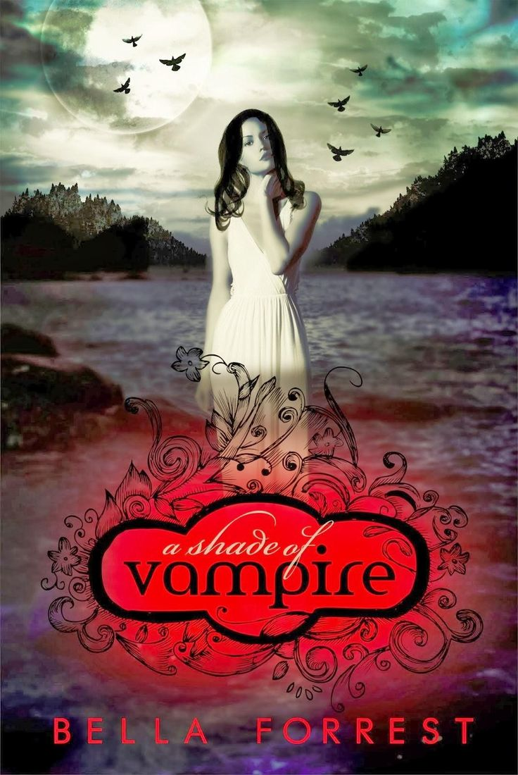 A Shade Of Vampire Bella Forrest Book 1