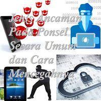 Android dan Cloud Indonesia: Jenis Ancaman Ponsel Secara Umum dan Cara Mencegah...