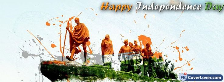 Happy Independence Day India - cover photos for Facebook - Facebook cover photos - Facebook cover photo - cool images for Facebook profile - Facebook Covers - FBcoverlover.com/maker