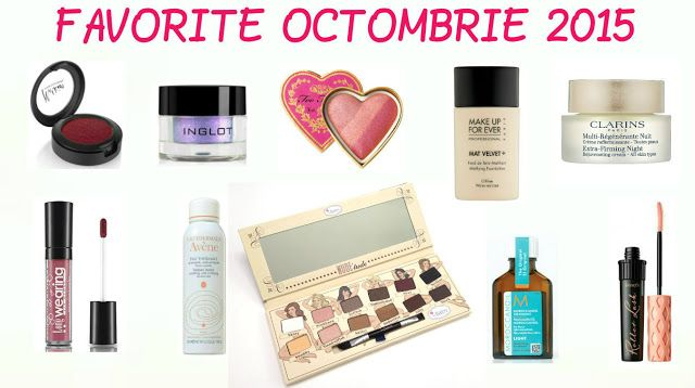FAVORITELE LUNII OCTOMBRIE (2015) | Color Me with Beauty