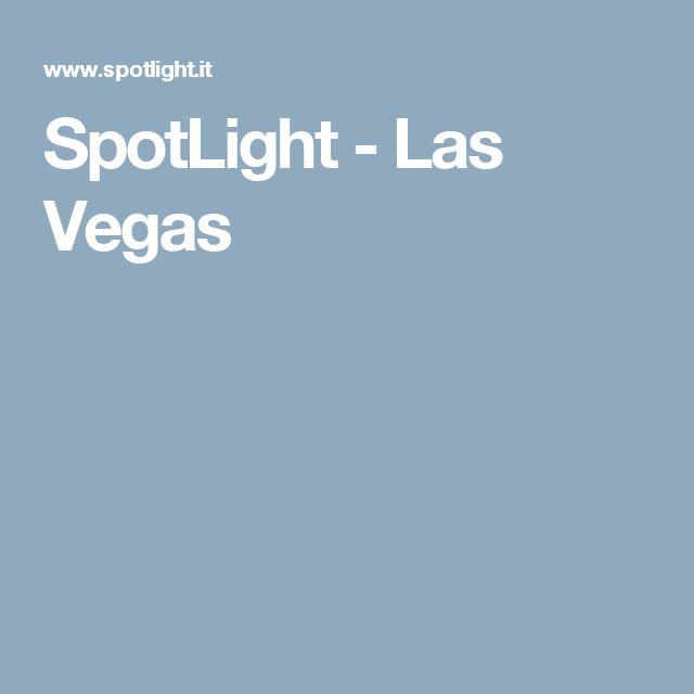 SpotLight - Las Vegas