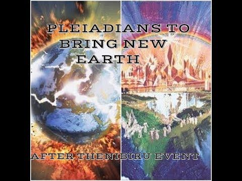 10) PLEIADIANS TO BRING NEW EARTH AFTER THE EVENT NIBIRU