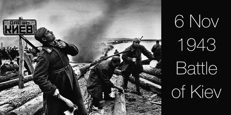 6 November 1943. Soviet Red Army recaptures Kiev