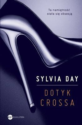 Sylvia Day, Dotyk Crossa [Bared to You, 2012]