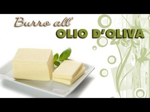 """""""Burro"""" all' olio d' oliva (alternativa al burro e alla margarina) - YouTube"""