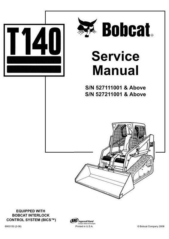 Bobcat T140 Compact Track Loader Service Manual 6903153 2 06 Manual Bobcat Bobcat Company