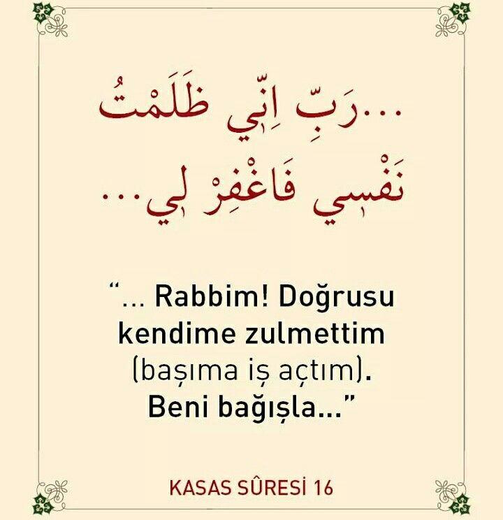 Musa (a.s): Rabbim! Doğrusu kendime zulmettim (başıma iş açtım). Beni bağışla dedi, Allah (c.c) da onu bağışladı. Çünkü, çok bağışlayıcı, çok esirgeyici olan ancak O'dur. [Kasas Sûresi 16.Ayet] #ayet #kasassuresi #islam #hzmusa #zulüm #bağışla #affet #esirgesin #amin #dua #müslüman #ilmisuffa