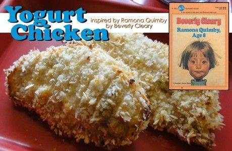 Yogurt Chicken Inspired by Ramona Quimby, Age 8 by Beverly Cleary