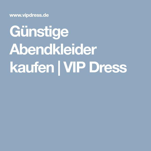 Günstige Abendkleider kaufen | VIP Dress