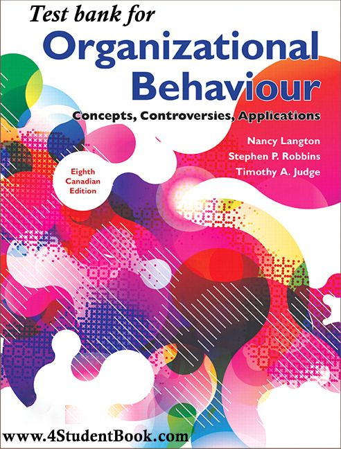 Test Bank For Organizational Behaviour Concepts