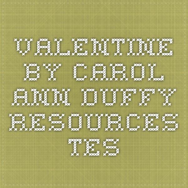 Valentine by Carol Ann Duffy - Resources - TES
