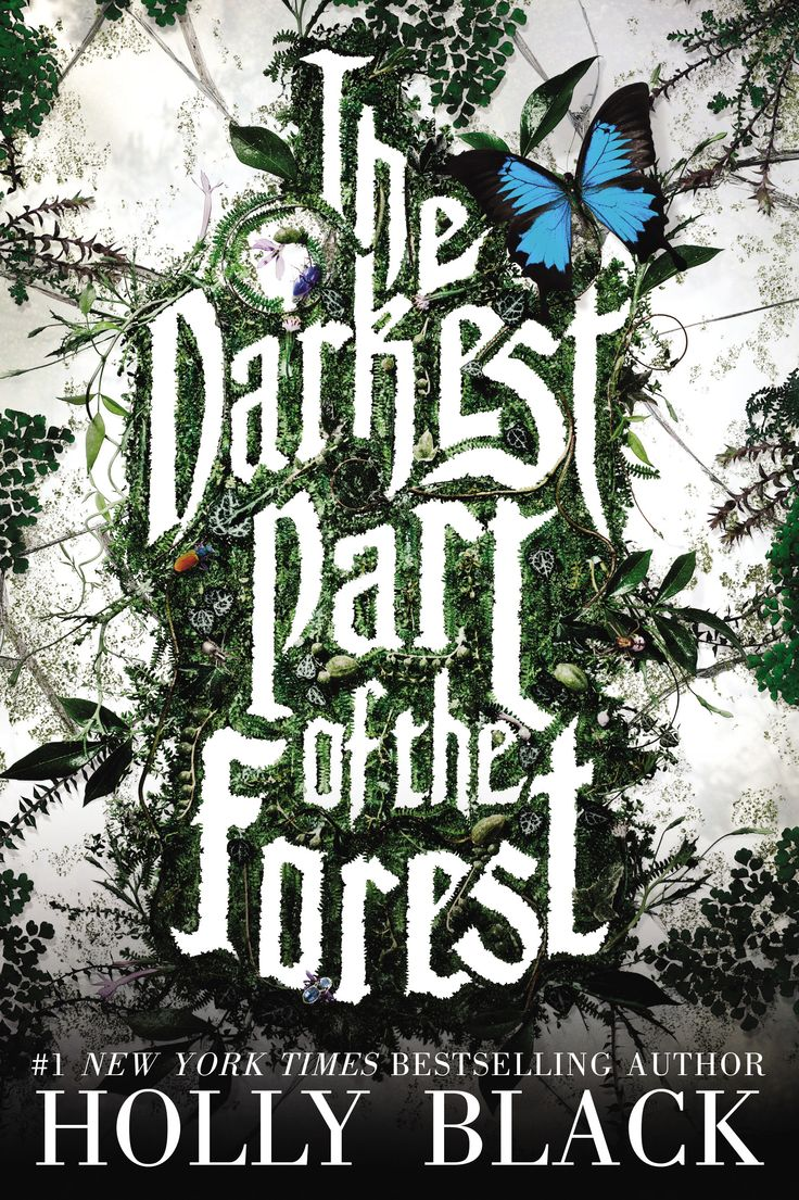 THE DARKEST PART OF THE FOREST by Holly Black.