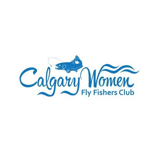 Calgary Women Fly Fishers Club �20Design a stylish and creative logo for the Calgary Women Fly Fishers Club!
