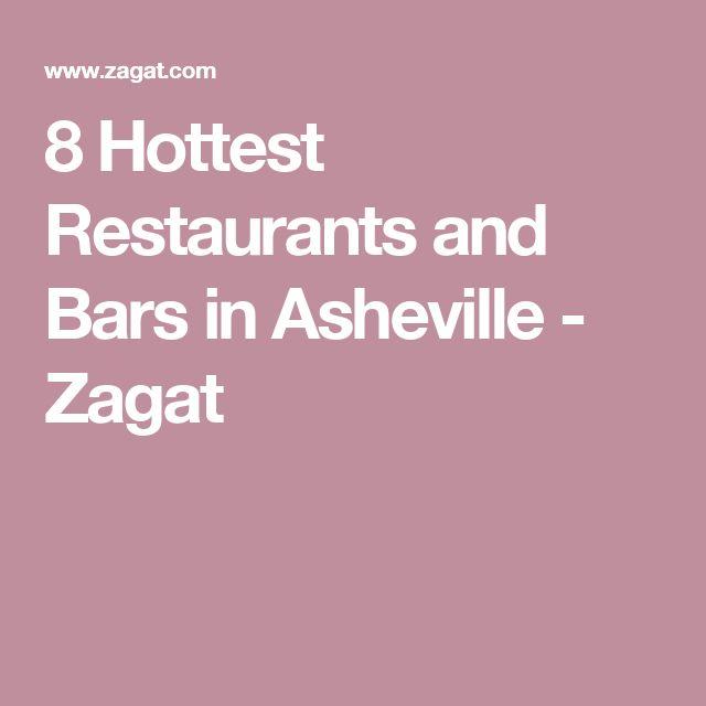 8 Hottest Restaurants and Bars in Asheville - Zagat