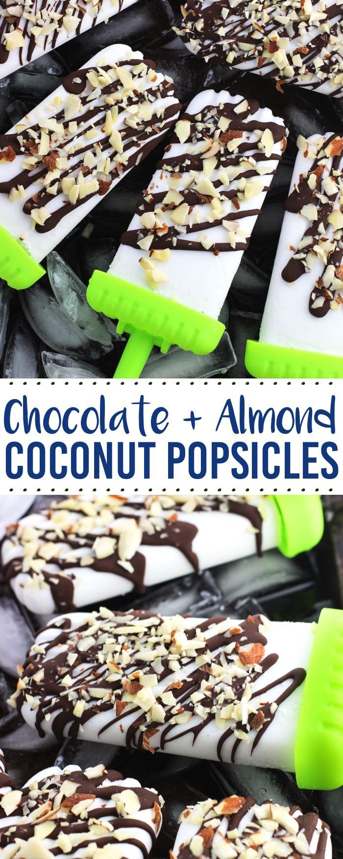 These homemade coconut popsicles are EASY! They're drizzled with fast-setting dark chocolate and almonds and taste just like a frozen Almond Joy bar.
