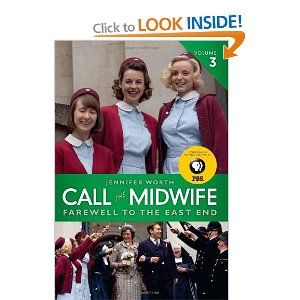 Book 3: Call The Midwife: Farewell To The East End: Jennifer Worth
