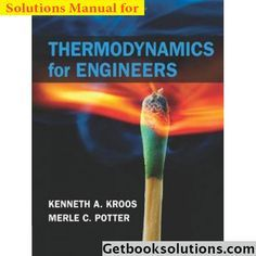 Download Solution Manual for Thermodynamics for Engineers 1st Edition by Kroos and Potter, Thermodynamics for Engineers 1st Edition by Kroos answers pdf